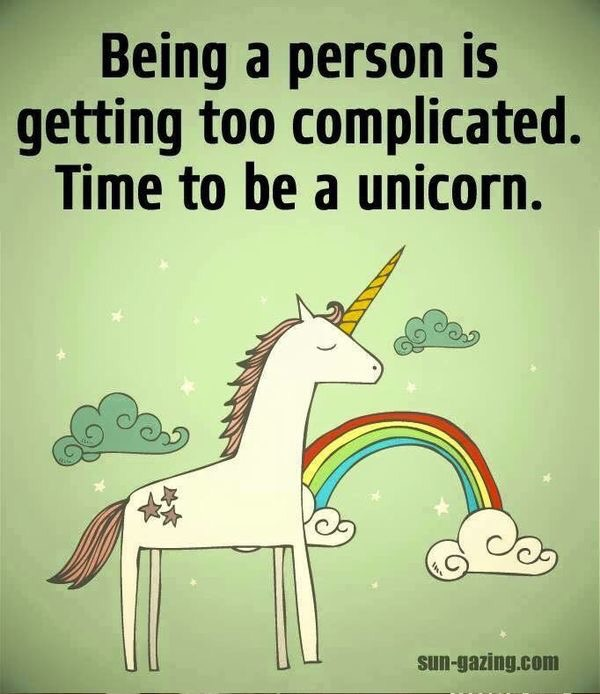 time to be a unicorn...